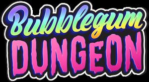Bubblegum Dungeons